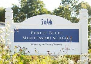 Forest Bluff School sign, Montessori mission and history