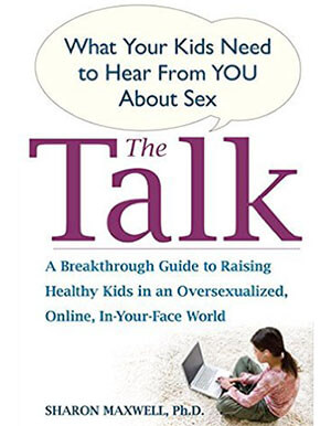 Cover of The Talk, a book by Sharon Maxwell that is an excellent tool in talking to children about sex