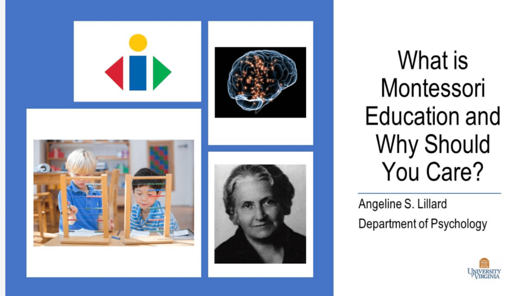 "Title slide of Angeline Lillard's presentation ""What is Montessori Education and Why Should You Care?"""
