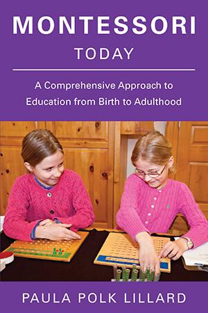 Book cover of Montessori Today by Paula Polk Lillard